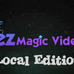 EZ Magic Video Local Edition Review, Demo and Best Bonuses