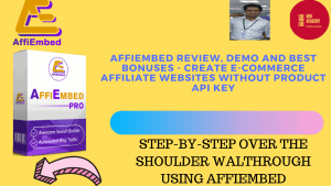 AffiEmbed Review, Demo And Best Bonuses