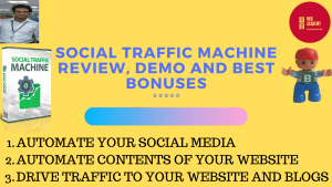 Social Traffic Machine Review, Demo And Best Bonuses