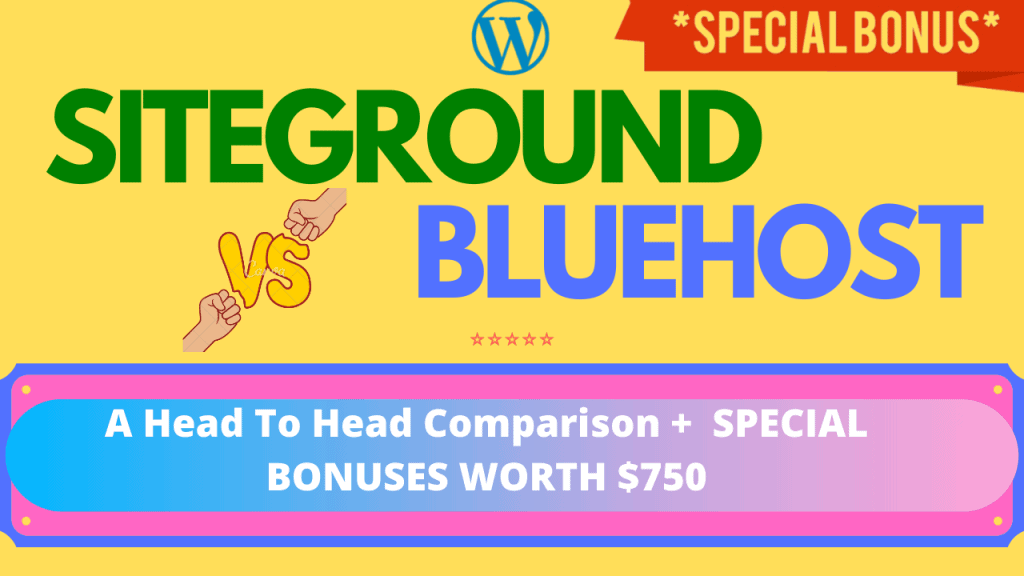 SiteGround Vs BlueHost – What Should Be Your Choice ?