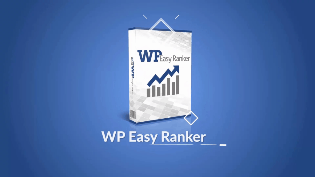 WP Easy Ranker Review, Demo And Best Bonuses