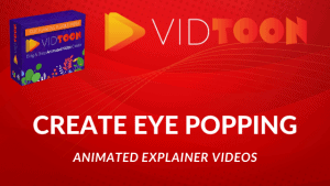 VidToon Review – The Ultimate Tool For Creating Animated Explainer Videos In Any Niche.