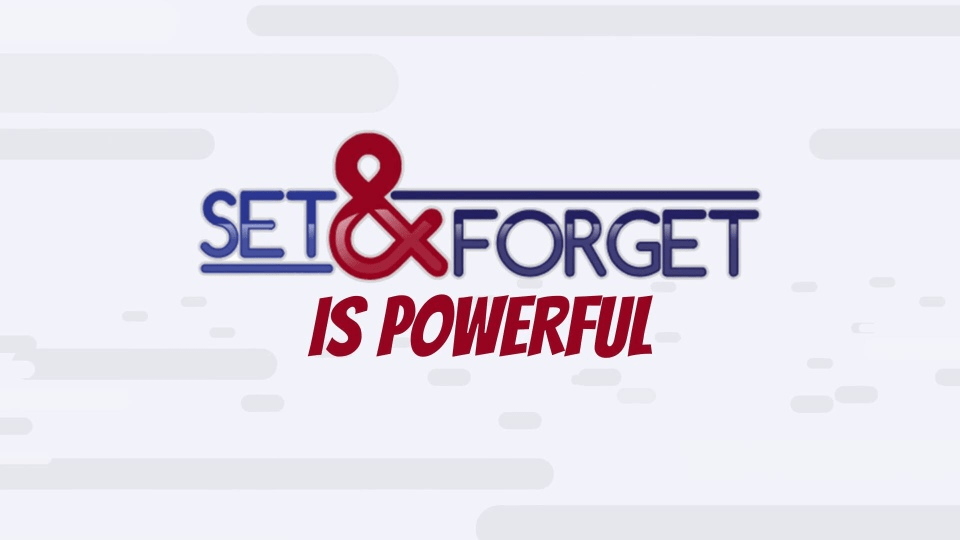 Set & Forget Review