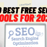 9 Best Free SEO Tools For 2021 – Boost Your SEO Traffic And SERP Rankings