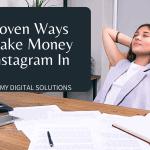 How To Make Money On Instagram – 11 Best Proven Ways In 2021