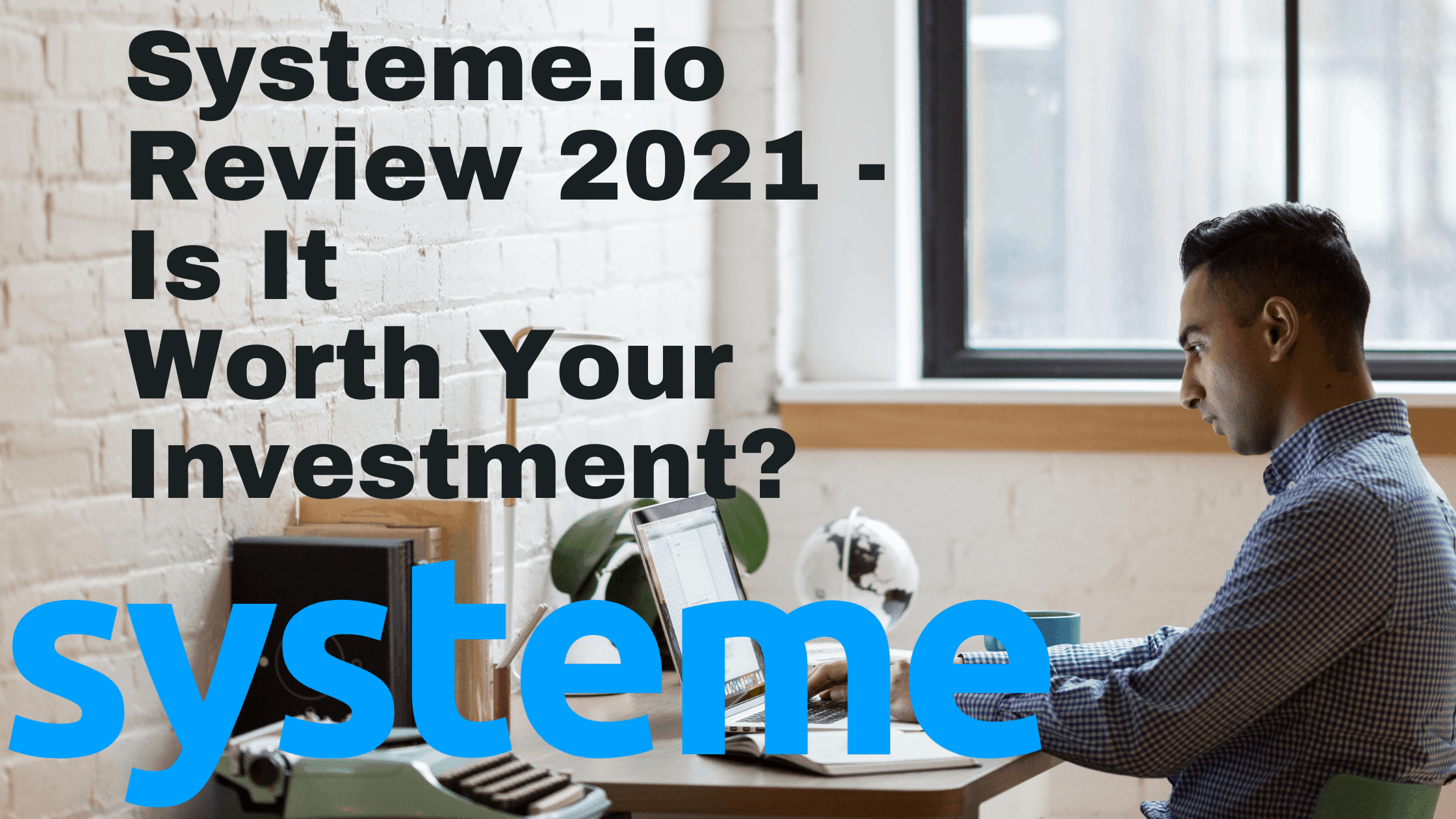 Systeme-io Review 2021